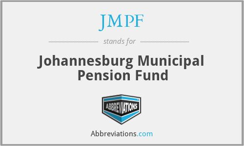 JMPF - Johannesburg Municipal Pension Fund
