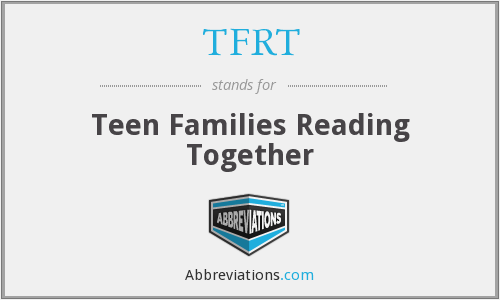 What does TFRT stand for?