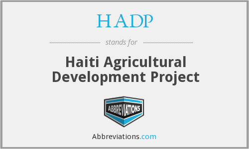 HADP - Haiti Agricultural Development Project
