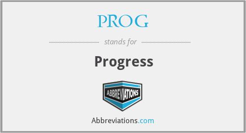 PROG - Progress