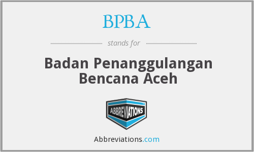 BPBA - Badan Penanggulangan Bencana Aceh