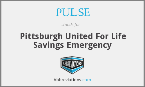 PULSE - Pittsburgh United For Life Savings Emergency