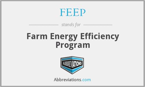 FEEP - Farm Energy Efficiency Program