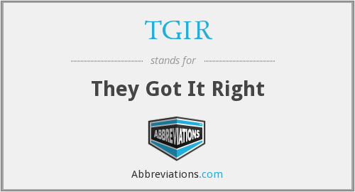 What does TGIR stand for?