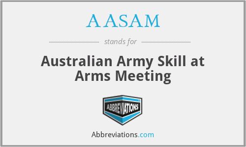 AASAM - Australian Army Skill at Arms Meeting