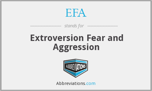 EFA - Extroversion Fear and Aggression
