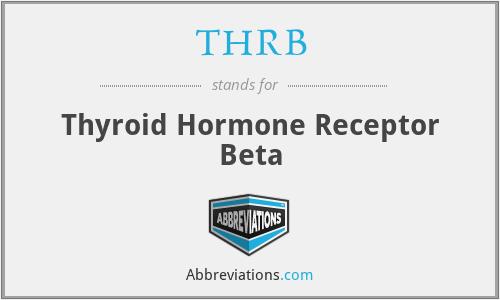 THRB - Thyroid Hormone Receptor Beta