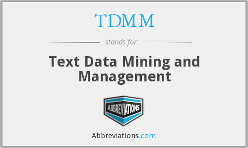 TDMM - Text Data Mining and Management