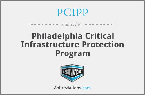 PCIPP - Philadelphia Critical Infrastructure Protection Program