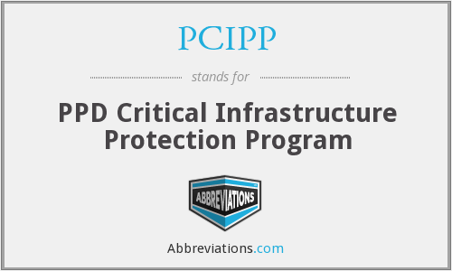 PCIPP - PPD Critical Infrastructure Protection Program