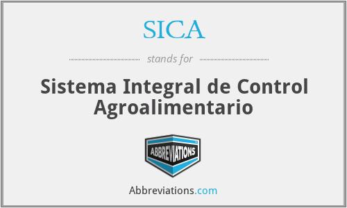 SICA - Sistema Integral de Control Agroalimentario