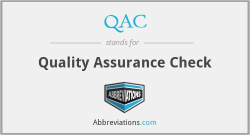 QAC - Quality Assurance Check