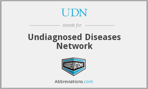 UDN - Undiagnosed Diseases Network