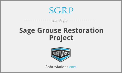 SGRP - Sage Grouse Restoration Project