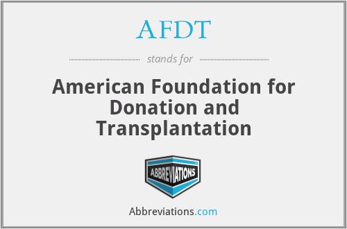 AFDT - American Foundation for Donation and Transplantation