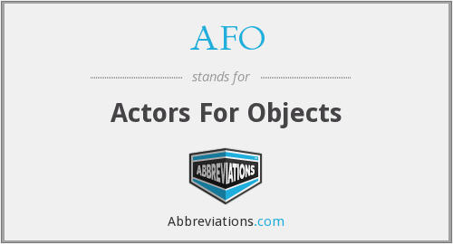 AFO - Actors For Objects