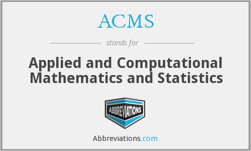 ACMS - Applied and Computational Mathematics and Statistics