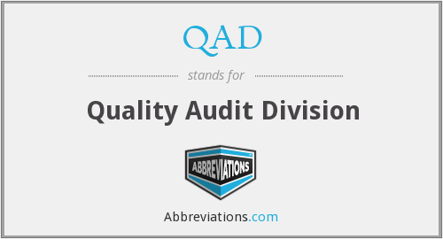 QAD - Quality Audit Division