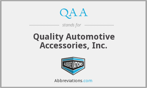 QAA - Quality Automotive Accessories, Inc.