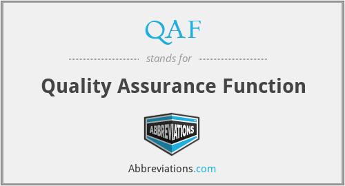 QAF - Quality Assurance Function