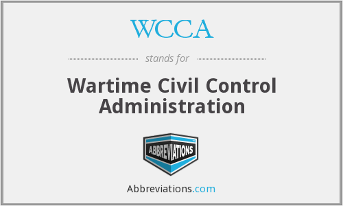 WCCA - Wartime Civil Control Administration