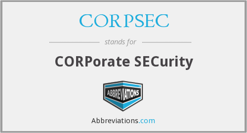 What does CORPSEC stand for?