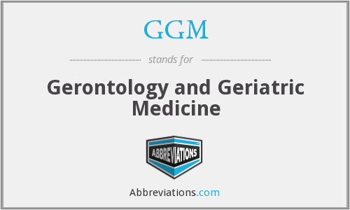 GGM - Gerontology and Geriatric Medicine