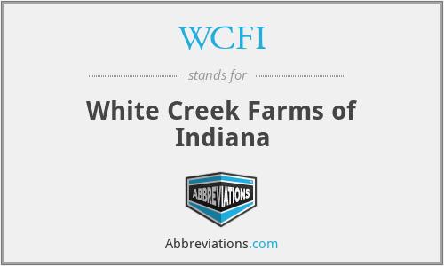 WCFI - White Creek Farms of Indiana