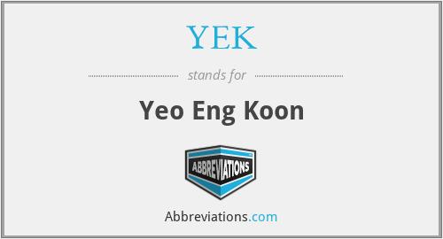YEK - Yeo Eng Koon