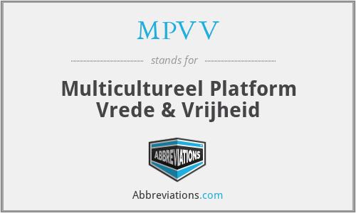 MPVV - Multicultureel Platform Vrede & Vrijheid