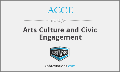 ACCE - Arts Culture and Civic Engagement