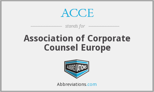 ACCE - Association of Corporate Counsel Europe