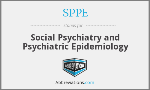 SPPE - Social Psychiatry and Psychiatric Epidemiology