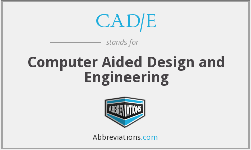 What does CAD/E stand for?