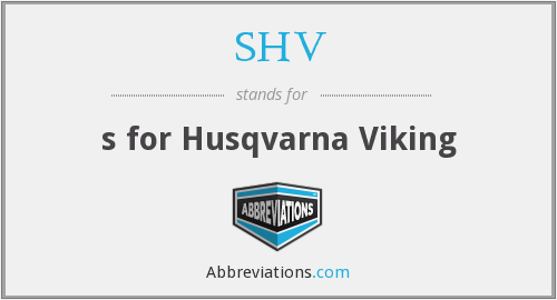What does SHV stand for?