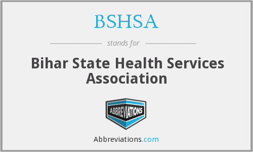 BSHSA - Bihar State Health Services Association