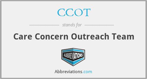 CCOT - Care Concern Outreach Team