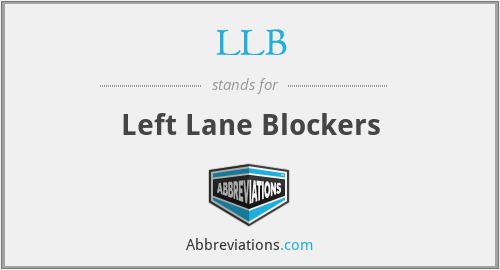 LLB - Left Lane Blockers