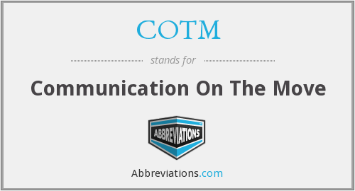 COTM - Communication On The Move