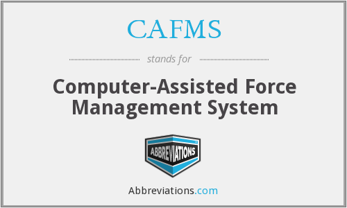 What does CAFMS stand for?