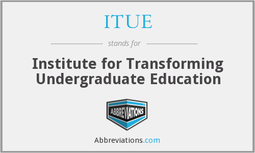 What does ITUE stand for?