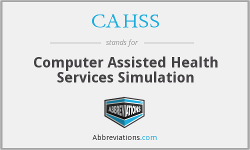 CAHSS - Computer Assisted Health Services Simulation