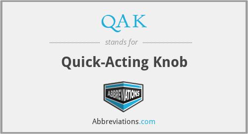 QAK - Quick-Acting Knob