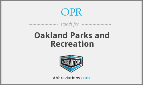 OPR - Oakland Parks and Recreation