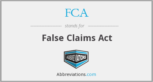 FCA - False Claims Act