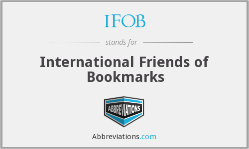 What does IFOB stand for?