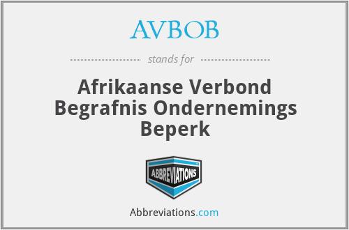 AVBOB - Afrikaanse Verbond Begrafnis Ondernemings Beperk