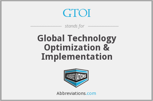 GTOI - Global Technology Optimization & Implementation