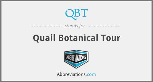 QBT - Quail Botanical Tour