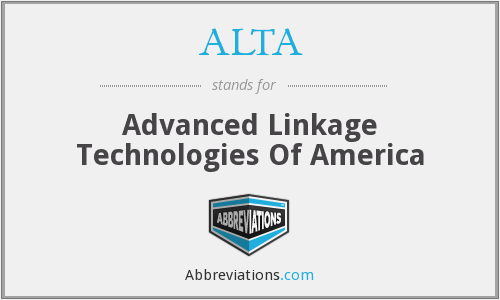 ALTA - Advanced Linkage Technologies Of America